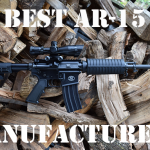 Best AR-15 Manufacturers and Brands [2019]