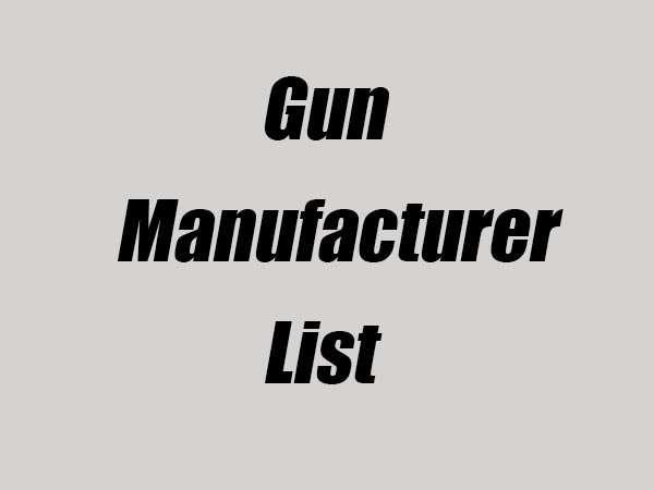gun manufacturer list